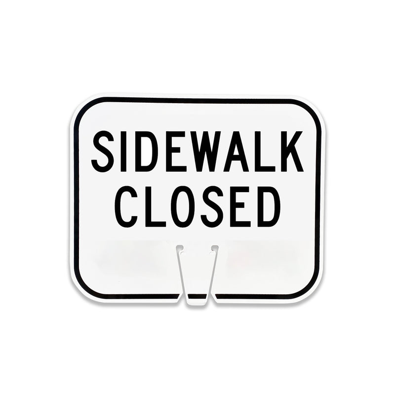 "Sidewalk Closed | 12 3/4"" W x 10 1/2"" L"