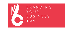 Branding Your Business 101