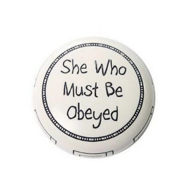 Paper Weight - She Who Must Be Obeyed