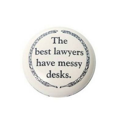 Best Lawyers Have Messy Desks