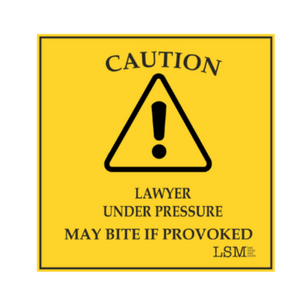 Caution! Lawyer Under Pressure May Bite| Coaster