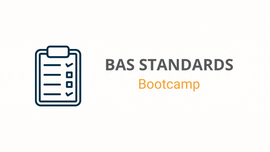 BAS Standards Bootcamp