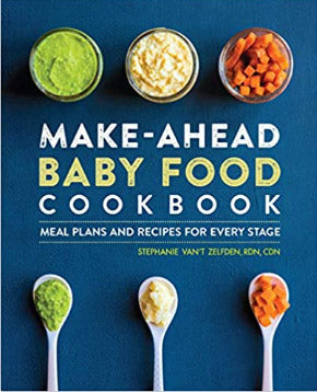 Make Ahead Baby Food Cookbook