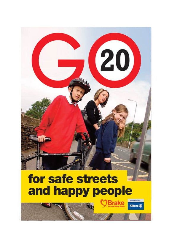 GO 20 'for safe streets and happy people' poster