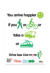 'You arrive happier' free downloadable poster for schools, communities & employers