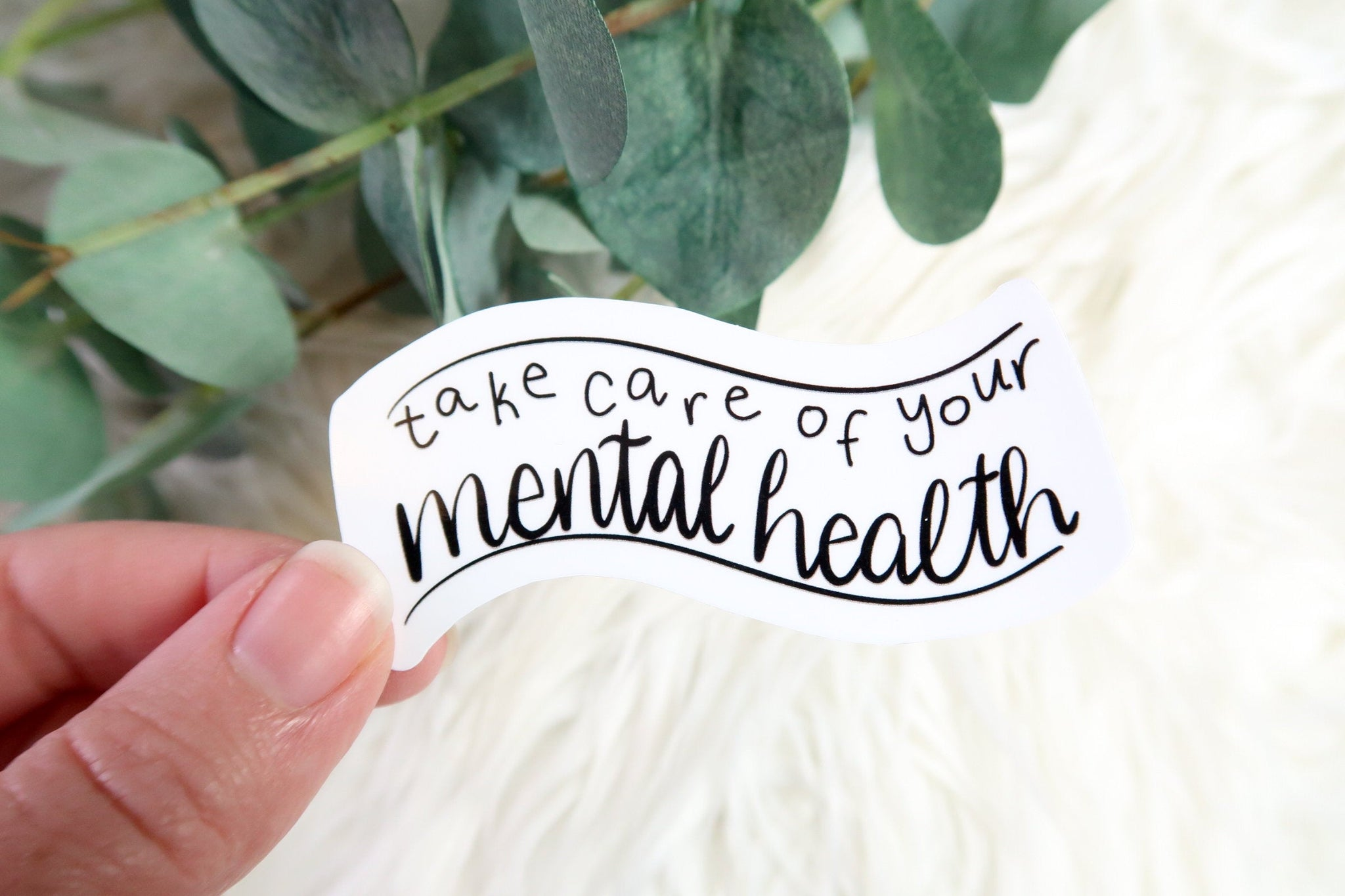 Take Care of your Mental Health Sticker
