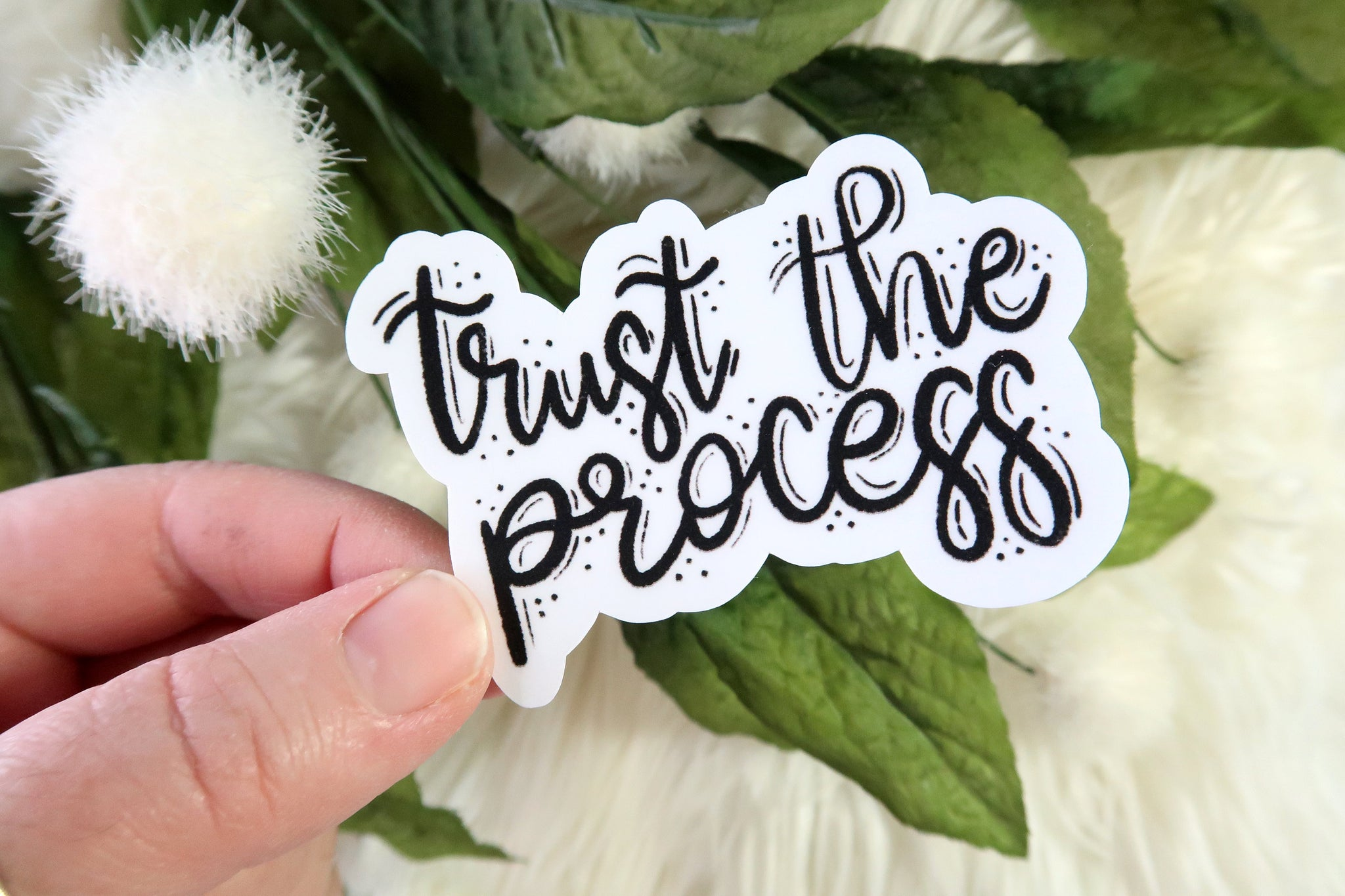 Trust The Process Sticker