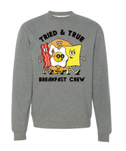 Load image into Gallery viewer, Tried & True Breakfast Crew(neck)
