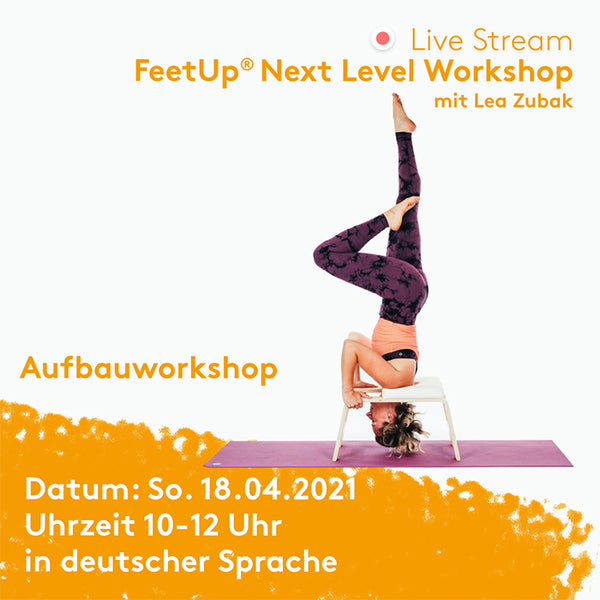 FeetUp® Next Level Online Workshop (DE) - 18.04.2021