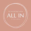 The Good and Faithful Servant: All In