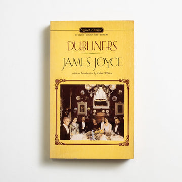 Dubliners by James  Joyce, Signet Classic, Paperback from A GOOD USED BOOK. Joyce's first published work, and one that he  submitted to 15 presses before its realization, was an honest critique of Irish nationalism and a poetic work of history, place, and disquiet. 1991 2nd Printing Classics Short Stories