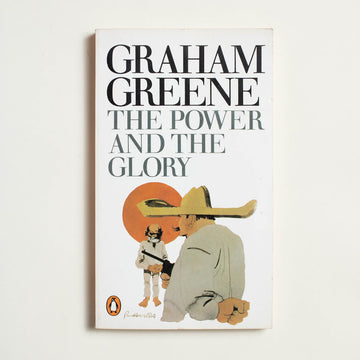 The Power and the Glory by Graham Greene, Penguin Books, Paperback from A GOOD USED BOOK.