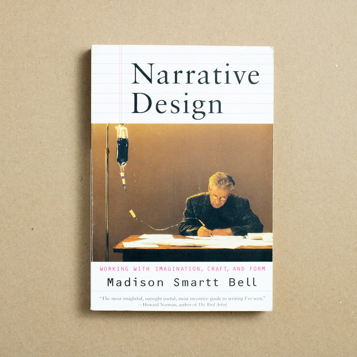 Narrative Design by Madison Smartt Bell, Norton & Company, Trade Softcover from A GOOD USED BOOK.