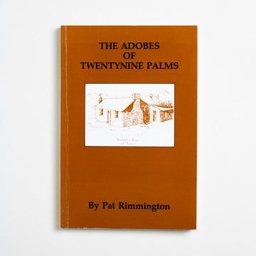The Adobes of Twentynine Palms by Pat Rimmington, Desert Moon Press, Trade Softcover from A GOOD USED BOOK. Twentynine Palms sits on the edge of the Mojave and was a site for many homesteaders arriving to High Desert. This is a history of their architecture as the early identity and inspiration of California. 1988 1st Edition Non-Fiction readingbrb, Architecture