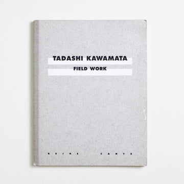Field Work by Tadashi Kawamata, Reihe Cantz, Small Trade Softcover from A GOOD USED BOOK.  1998 No Stated Printing Art