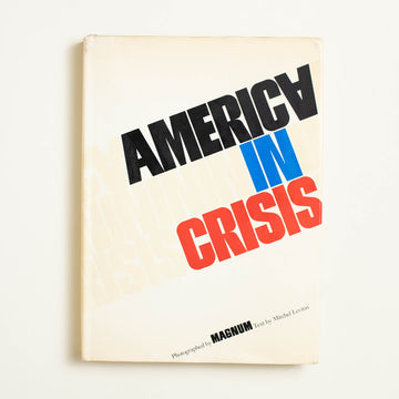 America in Crisis by Mitchel Levitas, Ridge Press, Oversize Hardcover w. Dust Jacket from A GOOD USED BOOK.