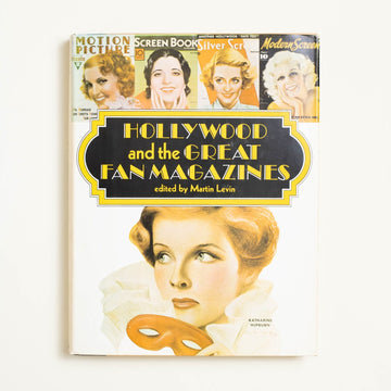 Hollywood and the Great Fan Magazines edited by Martin Levin, Castle Books, Oversize Hardcover w. Dust Jacket from A GOOD USED BOOK.