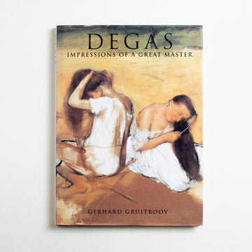 Degas: Impressions of a Great Master by Gerhard Gruitrooy, Todtri, Large Hardcover w. Dust Jacket from A GOOD USED BOOK.  1994 No Stated Printing Art