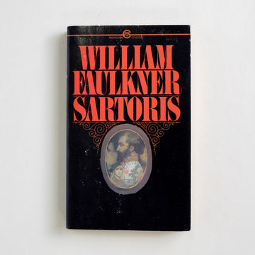 Sartoris by William Faulkner, Meridian Books, Paperback from A GOOD USED BOOK.  1983 1st Printing Literature