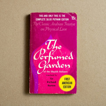 The Perfumed Garden of Shaykh Nefzawi translated by Sir Richard Burton, G.P. Putnam's Sons, Paperback from A GOOD USED BOOK.