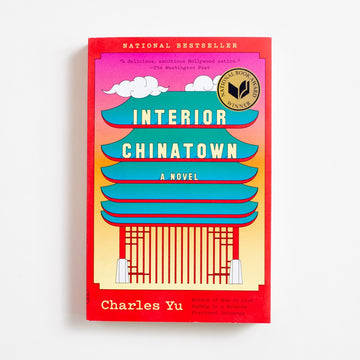 Interior Chinatown by Charles Yu, Vintage Contemporaries, Trade Softcover from A GOOD USED BOOK.  2020 5th Printing Literature AAPI, Asian American Literature