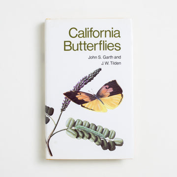 California Butterflies by John S. Garth, Regents of the University of California, Hardcover w. Dust Jacket from A GOOD USED BOOK. Who here has seen the California  monarch migration in full swing? 1986 1st Printing Non-Fiction Field Guides