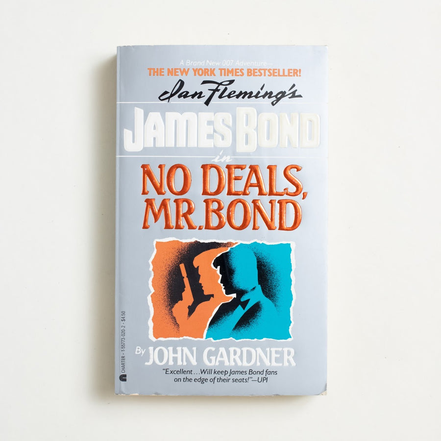 No Deals, Mr.Bond by John Gardner, Charter Books, Paperback from A GOOD USED BOOK.  1988 1st Printing Genre James Bond, Ian Fleming