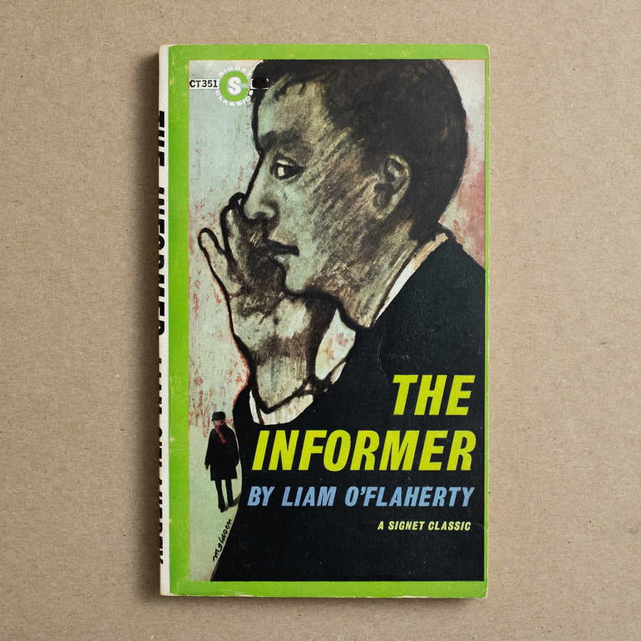 The Informer by Liam O'Flaherty, Signet Books, Paperback from A GOOD USED BOOK.