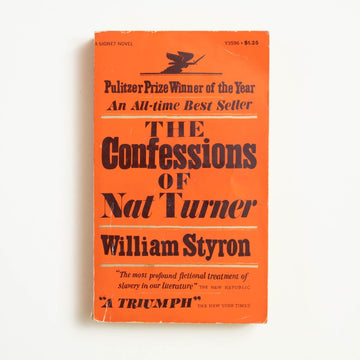 The Confessions of Nat Turner by William Styron, Signet Books, Paperback from A GOOD USED BOOK.