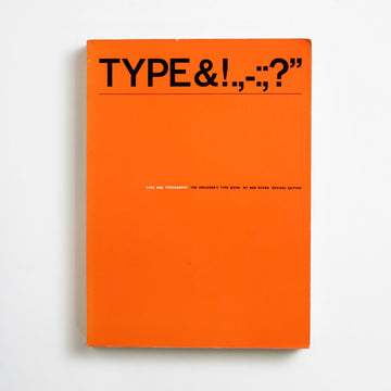 Type and Typography: The Designer's Type Book by Ben Rosen, Van Nostrand Reinhold, Oversize Trade Softcover from A GOOD USED BOOK. Type and Typography: The Designer's Type Book 1976 10th Printing Art
