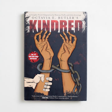 Octavia Butler's Kindred (Graphic Novel) by Damian Duffy, Abrams Books, Large Hardcover w. Dust Jacket from A GOOD USED BOOK. With an introduction from Nnedi Okorafor and a seal  of enthusiastic approval from Junot Diaz, this graphic  novel is a new kind of tribute to legend Octavia Butler. 2017 3rd Printing Genre Comics