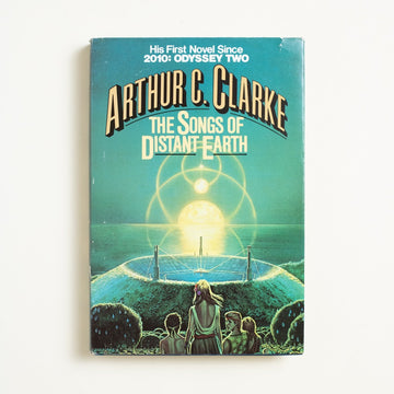 The Songs of Distant Earth by Arthur C. Clarke, Del Ray Books, Hardcover w. Dust Jacket from A GOOD USED BOOK.  1986 No Stated Printing Genre Fiction