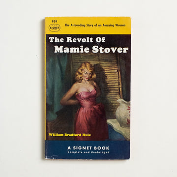 The Revolt of Mamie Stover by William Bradford Hule, Signet Books, Paperback from A GOOD USED BOOK. A young woman from Mississippi arrives in Los Angeles and turns to sex work, profitingly wildly. This story, written as a commentary on American decline, now reads as a tribute to feminine power. 1952 1st Printing Genre Fiction Hollywood