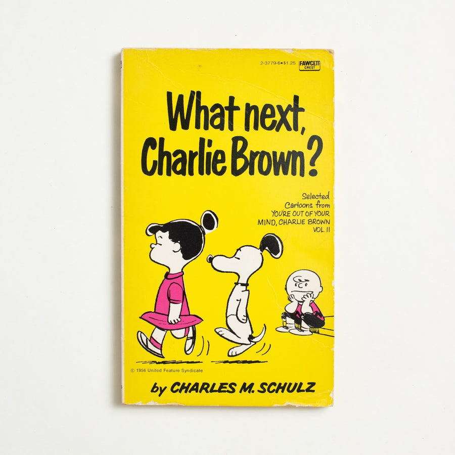 What Next, Charlie Brown? by Charles M. Schulz, Fawcett Publications, Paperback from A GOOD USED BOOK.  1959 36th Printing Genre