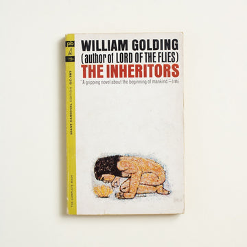 The Inheritors by William  Golding, giant Cardinal, Paperback from A GOOD USED BOOK. In this book, Golding demonstrates that you can take the boys from the remote island but that you  cannot take the remote island from the boys. A