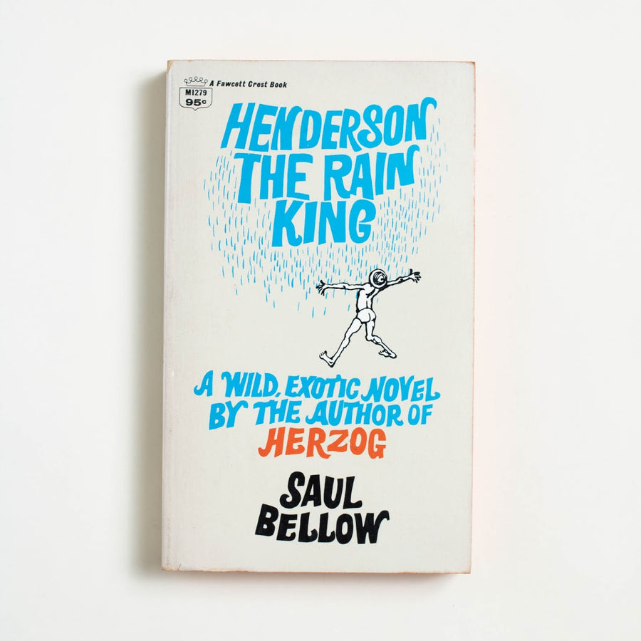 Henderson the Rain King by Saul Bellow, Fawcett Publications, Paperback from A GOOD USED BOOK.