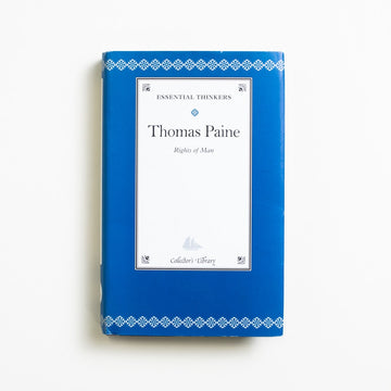 Rights of Man (Collector's Library) by Thomas Paine, Barnes and Noble Books, Small Hardcover w. Dust Jacket from A GOOD USED BOOK.  2004 2nd Printing Classics