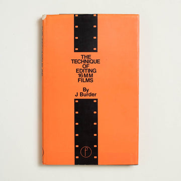 The Technique of Editing 16mm Films by J. Burder, Focal Press Limited, Hardcover w. Dust Jacket from A GOOD USED BOOK.