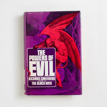 The Powers of Evil by Richard Cavendish, G.P. Putnam's Sons, Hardcover w. Dust Jacket from A GOOD USED BOOK. Considered by many to be