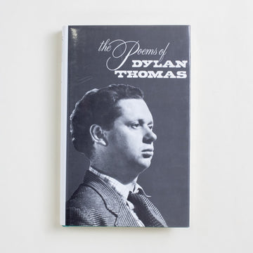The Poems of Dylan Thomas edited by Daniel Jones, New Directions, Hardcover w. Dust Jacket from A GOOD USED BOOK.  1990 19th Printing Literature