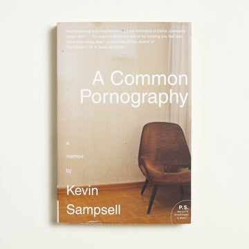 A Common Pornography by Kevin Sampsell, HarperPerennial, Trade Softcover from A GOOD USED BOOK.