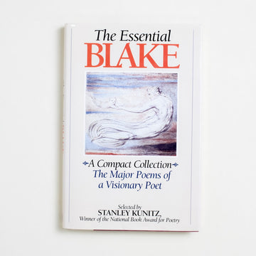 The Essential Blake selected by Stanley Kunitz, MJF Books, Hardcover w. Dust Jacket from A GOOD USED BOOK.  1987 1st Printing Classics