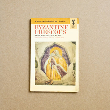 Byzantine Frescoes: From Yugoslav Churches by David Talbot Rice, Mentor-Unesco Art Books, Paperback from A GOOD USED BOOK.