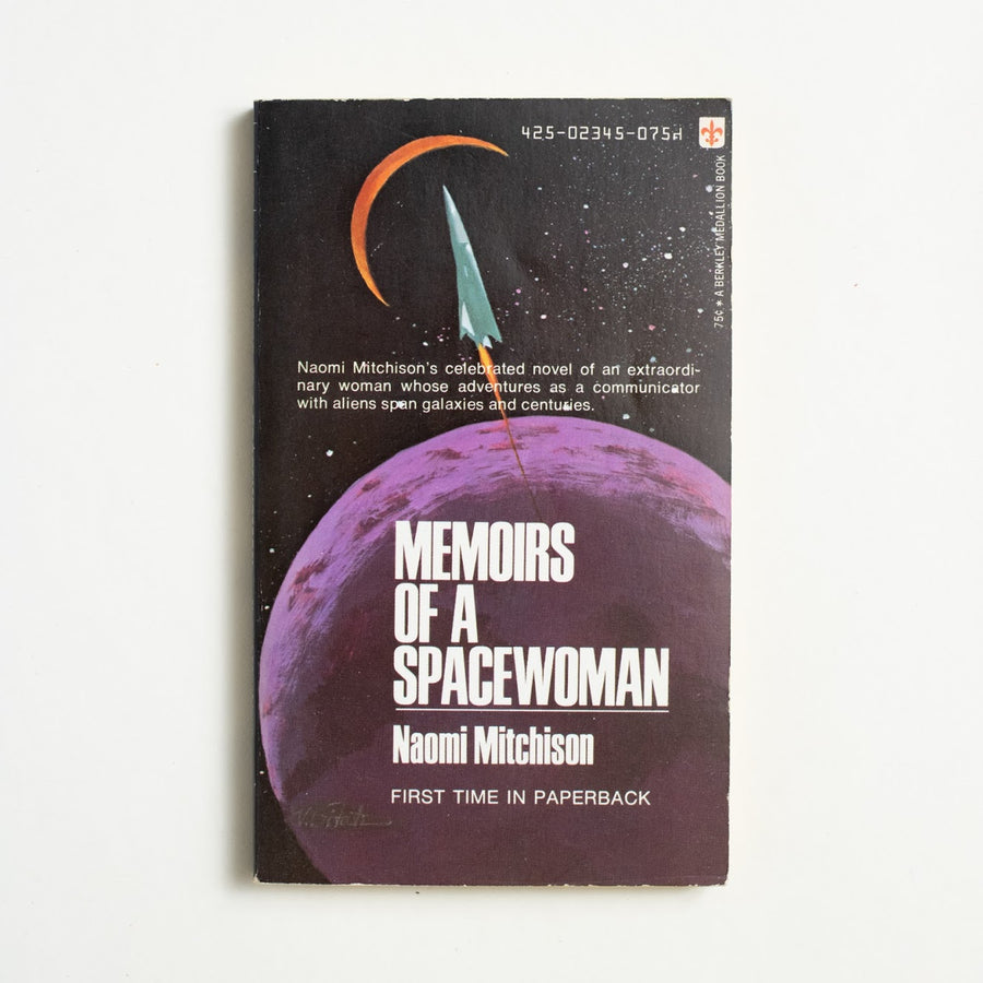 Memoirs of a Spacewoman by Naomi Mitchison, Berkley Medallion Books, Paperback from A GOOD USED BOOK.  1973 No Stated Printing Genre