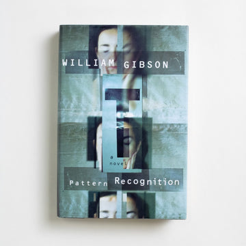 Pattern Recognition by William Gibson, G.P. Putnam's Sons, Large Hardcover w/o Dust Jacket from A GOOD USED BOOK.  2003 1st Edition, 1st Printing Genre