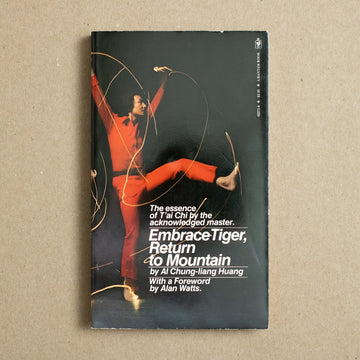 Embrace Tiger, Return to Mountain by Al Chung-Liang Huang, Bantam Books, Paperback from A GOOD USED BOOK.