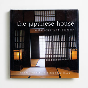 The Japanese House: Architecture and Interiors by Noboru Murata, Charles E. Tuttle, Oversize Hardcover w. Dust Jacket from A GOOD USED BOOK.  2000 No Stated Printing Art Interior Design