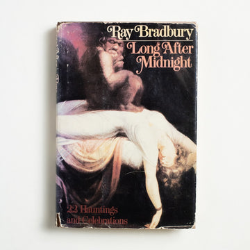 Long After Midnight by Ray Bradbury, Alfred A. Knopf, Hardcover w. Dust Jacket from A GOOD USED BOOK.  1976 Book Club Edition Genre Short Stories