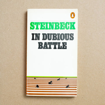 In Dubious Battle by John Steinbeck, Penguin Books, Paperback from A GOOD USED BOOK.