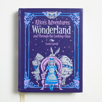 Alice's Adventures in Wonderland and Through the Looking-Glass (Barnes & Noble) by Lewis Carroll, Barnes and Noble Books, Hardcover w/o Dust Jacket from A GOOD USED BOOK.  2015 3rd Printing Literature